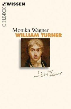 William Turner - Wagner, Monika