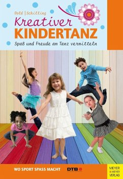Kreativer Kindertanz - Dold, Julia; Schilling, Lea