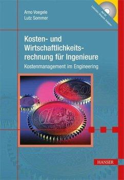 Kosten- und Wirtschaftlichkeitsrechnung für Ing...
