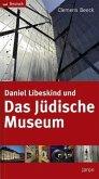 Daniel Libeskind und Das Jüdische Museum