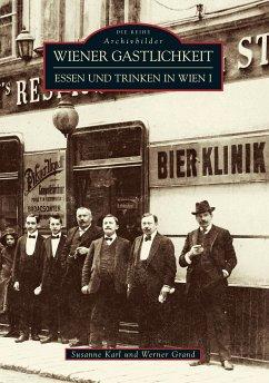 Wiener Gastlichkeit - Karl, Susanne; Grand, Werner