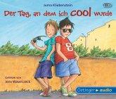 Der Tag, an dem ich cool wurde / Martin und Karli Bd.1 (3 Audio-CDs)