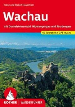 Rother Wanderführer / Wachau - Hauleitner, Franz; Hauleitner, Rudolf
