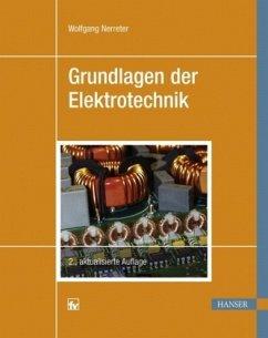 Grundlagen der Elektrotechnik - Nerreter, Wolfgang