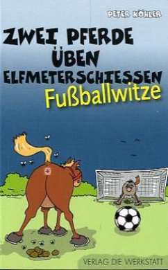 Zwei Pferde üben Elfmeterschießen - Köhler, Peter
