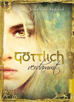 Josephine Angelini-Göttlich verdammt-Bücher über Götter