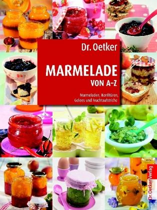 dr oetker marmelade von a z von oetker buch. Black Bedroom Furniture Sets. Home Design Ideas