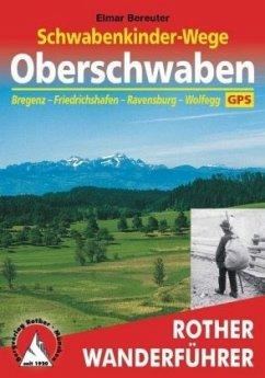 Rother Wanderführer Schwabenkinder-Wege - Oberschwaben - Bereuter, Elmar