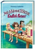 Endlich Ferien! / Die Wilden Küken Bd.3