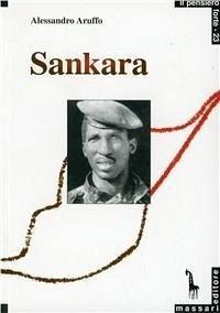 Sankara. Un rivoluzionario africano - Aruffo, Alessandro