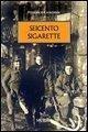 Seicento sigarette - Ciordinik, Federico