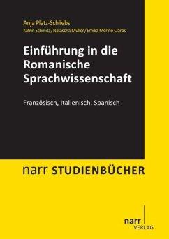 Einführung in die Romanische Sprachwissenschaft - Platz-Schliebs, Anja