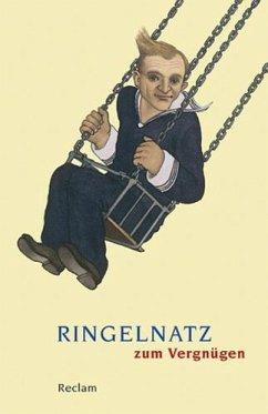 Ringelnatz zum Vergnügen - Ringelnatz, Joachim