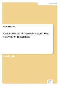 Online-Handel als Vertriebsweg für den stationären Fachhandel