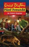 Fünf Freunde im Orient-Express / Fünf Freunde Bd.62