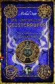 Der unheimliche Geisterrufer / Die Geheimnisse des Nicholas Flamel Bd.4