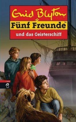 Fünf Freunde und das Geisterschiff / Fünf Freunde Bd.63 - Blyton, Enid