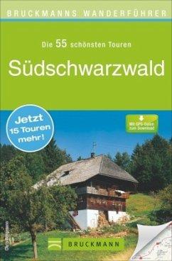 Bruckmanns Wanderführer Südschwarzwald - Bergmann, Chris