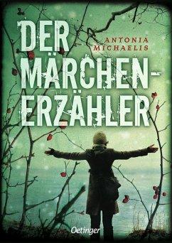 Der Märchenerzähler - Michaelis, Antonia