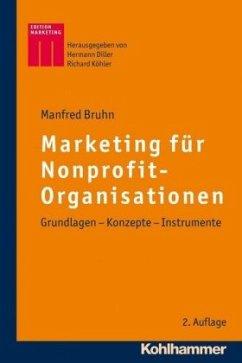 Marketing für Nonprofit-Organisationen - Bruhn, Manfred