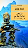 Die Grönland-Saga / Arluks grosse Reise