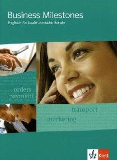 Business Milestones - Englisch für kaufmännische Berufe. Schülerbuch