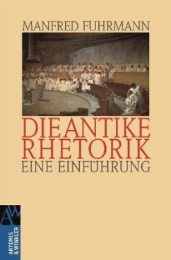 Die antike Rhetorik