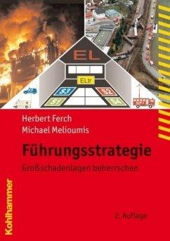 Führungsstrategie - Ferch, Herbert; Melioumis, Michael