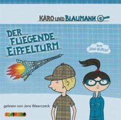 Der fliegende Eiffelturm / Karo und Blaumann Bd...