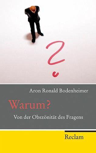Warum? - Bodenheimer, Aron R.