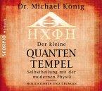 Der kleine Quantentempel - Meditationen und Übungen, 1 Audio-CD