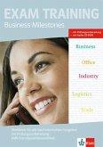 Business Milestones - Englisch für kaufmännische Berufe. Workbook mit Prüfungsvorbereitung KMK-Fremdsprachenzertifikat