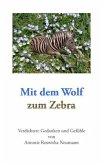 Mit dem Wolf zum Zebra
