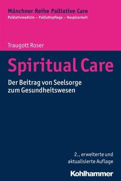 Spiritual Care - Roser, Traugott