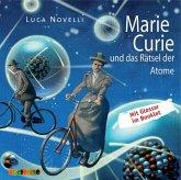 Marie Curie und das Rätsel der Atome / Lebendige Biographien (1 Audio-CD)