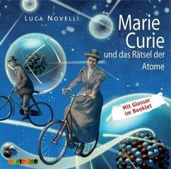 Marie Curie und das Rätsel der Atome / Lebendige Biographien (1 Audio-CD) - Novelli, Luca