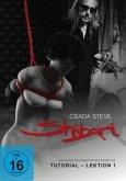 Shibari - Die Kunst des erotischen Fesselns, Volume 1