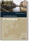 Ein perfektes Wochenende in ... St. Petersburg