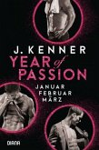 Januar. Februar. März. / Year of Passion Bd.1-3
