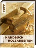 Handbuch Holzarbeiten