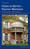 Villen in Berlin – Kleiner Wannsee mit der Colonie Alsen und dem Kleist-Grab
