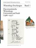 Das ernestinische Wittenberg. Band 1