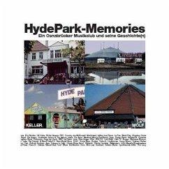 'Hyde Park'-Memories - Keller, Harald; Wolf, Reiner