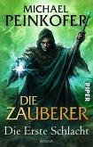Die Erste Schlacht / Die Zauberer Bd.2