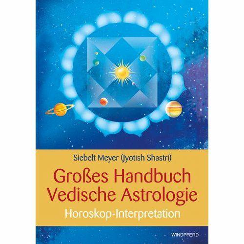 Großes Handbuch der Vedischen Astrologie - Meyer, Siebelt