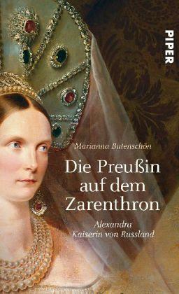 Die Preußin auf dem Zarenthron - Butenschön, Marianna