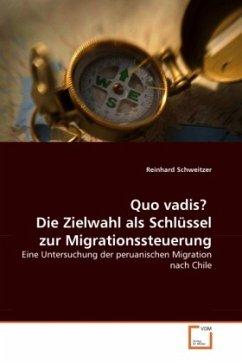 Quo vadis? Die Zielwahl als Schlüssel zur Migrationssteuerung