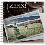 Zefix! Der bayrische Fluch-und Schimpfkalender 2012