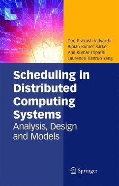 Scheduling in Distributed Computing Systems - Vidyarthi, Deo Prakash; Sarker, Biplab Kumer; Tripathi, Anil Kumar