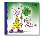 Oups Minibuch - Viel Glück